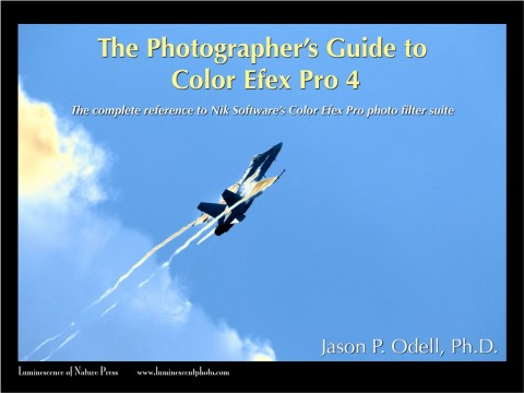 The Photographer's Guide to Color Efex Pro 4 ©2012 Jason P. Odell