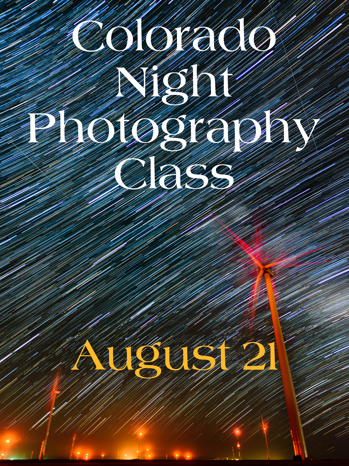 Night Sky Photography Class in Colorado, August 21st.